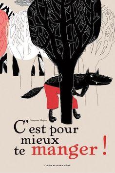 Coup de cœur de Marianne janvier 2013 C'est pour mieux te manger ! de Françoise Rogier aux éditions L'atelier du poisson soluble Chroniqué ici : http://lamareauxmots.com/blog/le-loup-va-vous-surprendre/