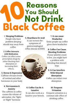Coffee is a very popular drink worldwide. It's estimated that coffee lovers consume around billion cups of coffee per … 10 Reasons You Should NOT Be Drinking Coffee Read Weight Loss Blogs, Weight Loss Drinks, Weight Loss Meal Plan, Weight Loss Smoothies, Healthy Weight Loss, Drinking Black Coffee, Coffee Drinks, Coffee Coffee, Coffee Break