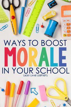 Ways to Boost Morale in your School