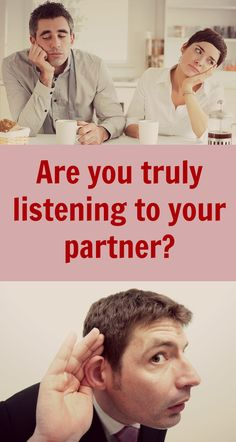 Are you truly listening to your partner