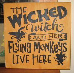 The Wicked Witch and her Flying Monkeys live by hilltopprims