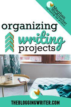 Organizing Writing Projects