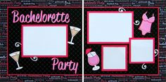 Bachelorette Party - Scrapbook.com