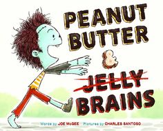 What we're reading: Peanut Butter & Brains: A Zombie Culinary Tale