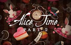 The Art of Falling Down the Rabbit Hole ~ Alice Time - Part II