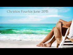 Christos Fourkis Set Mix [June 2015]