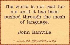 Quotable - John Banville - Writers Write Creative Blog