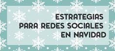 Estrategias #redessociales #navidad. #marketingonline