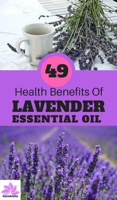 49 Health Benefits Of Lavender Essential Oil