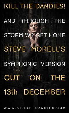 And Through The Storm We Get Home - Steve Morell's Symphonic Version