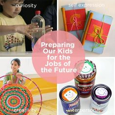 Preparing Our Kids for the Jobs of the Future:  Curiosity, Self Expression, Creativity, and Interpersonal.  All come from unplugged play and exploration.