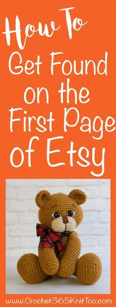 How to Get Found on the First Page Of Etsy Search - Crochet 365 Knit Too How to Get Found on the First Page Of Etsy Search ideas to sell how to make money Etsy Business, Craft Business, Business Ideas, Business Help, Business Quotes, Online Business, Sell On Etsy, My Etsy Shop, Etsy Seo
