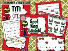 GOOD KING LEOPOLD {TA TITI} {LA} #kodaly #orff #elmusiced #musedchat