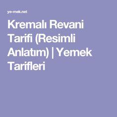 Kremalı Revani Tarifi (Resimli Anlatım) | Yemek Tarifleri