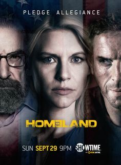 Homeland ~  Claire Danes, Damian Lewis,  Mandy Patinkin