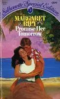 Promise Her Tomorrow by Margaret Ripy