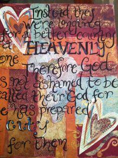 Hebrews 11:16  by Catherine Sheehan