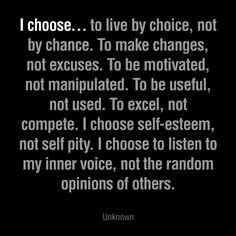 Life is about choices.