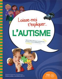 Explique-moi-l-autisme-anae. Aspergers, Asd, Autism Books, Education Positive, Public, Marketing, School, Routine, Parents