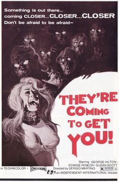 They're Coming To Get You  (1972)