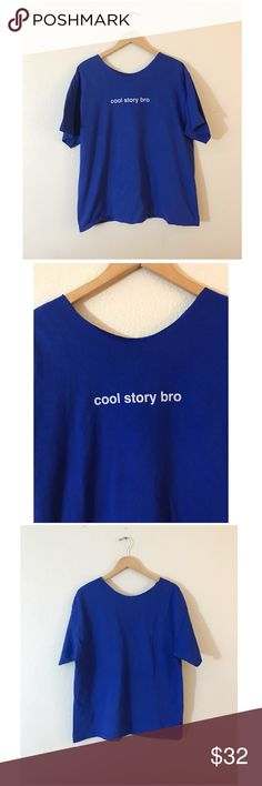 """•Y2K VTG Cool Story Bro Tee• •MEASUREMENTS• Bust-46"""" Length-29"""" •DETAILS • •hand altered• No tagged size or brand, would fit sizes XS-XL depending on how oversized you'd like this to fit (please refer to measurements)•  •NO TRADES•❌NOT UNIF❌•NOT MODELING•  #90s #vintage #scoopneck #scoop #slouchy #oversized #graphic #funny #sassy #text #y2k #grunge #onesize UNIF Tops Tees - Short Sleeve"""