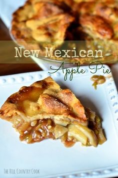 New Mexican Apple Pie via @Katie | The Hill Country Cook (New Mexican Recipes)