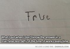 What I Put When I Don't Know The Answer...