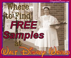 Where to Find FREE Disney World Snack and Drink Samples!