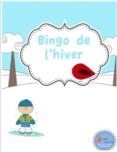 Bingo de l'hiver/ French winter bingo by Madame Emilie French resources French Teaching Resources, Teaching French, Bingo, How To Speak French, Learn French, Daycare Themes, Kindergarten Freebies, French Songs, French Education