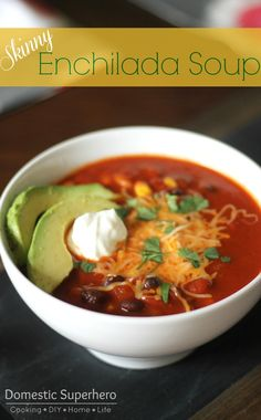 Skinny Cheesy Enchilada Soup It's no secret that we eat a lot of soups over at our house. They are usually easy to make, the recipes can be doubled and frozen easily, they go good with most side dishes, and they are perf. Skinny Enchiladas, Cheesy Enchiladas, Healthy Soup Recipes, Skinny Recipes, Mexican Food Recipes, Low Calorie Vegetarian Recipes, Dinner Recipes, Easy Meal Plans, Easy Meals