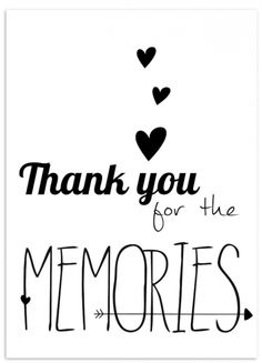 Quotes about Happiness : Thank you for the memories Liefde kaarten Making Memories Quotes, Typographie Fonts, Favorite Quotes, Best Quotes, My Champion, More Than Words, Happy Quotes, Thank You Quotes, Be Yourself Quotes