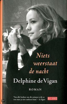 bol.com | Niets weerstaat de nacht, Delphine De Vigan | Boeken