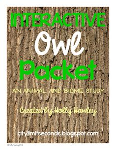 Interactive Owl Packet- an animal and biome study from Holly Hawley on TeachersNotebook.com -  (83 pages)  - An interactive notebook resource on owls