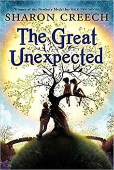 The Great Unexpected: Sharon Creech: 9780061892349: Amazon.com: Books