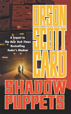 Shadow puppets by Orson Scott Card.  Shadow Saga 3.