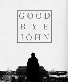 Goodbye John.... Sherlock Holmes Benedict Cumberbatch, Sherlock Bbc, The Empty Hearse, The Reichenbach Fall, Nerd Quotes, Fall Tumblr, I Dont Have Friends, Vatican Cameos, Sherlolly