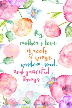 Mother's Day Card / Every Day Spirit / My Mother's Love / Mother Daughter / Pretty Card For Mom / Roots and Wings For Mom Card / Mothers Day Mothers Day Quotes, Mothers Day Crafts, Mothers Love, Happy Mothers Day, Roots And Wings, Mom Cards, Inspirational Wallpapers, Inspirational Quotes, Mom Day