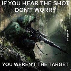 If I'm not the target I refer the shooter to my previous memes and quotes Military Quotes, Military Humor, Military Life, Army Humor, Warrior Quotes, Badass Quotes, Usmc, Marines, Special Forces