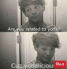 Pick up lines louis tomlinson one direction