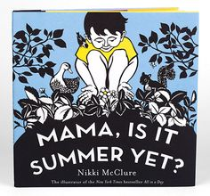 i am a big fan of artist nikki mcclure's beautiful and poetic papercuts capturing nature, seasons and childhood. each illustration is hand cut with an x-acto knife on black paper.  perfect pictures and stories for parents to share with children. mama, is it summer yet?