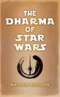 dharma, star wars, lion's roar, wisdom, buddhism, george lucas, luke skywalker