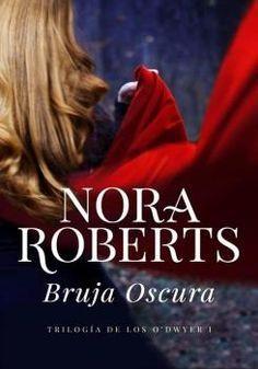 Bruja Oscura - Nora Roberts