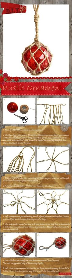 How to make a rustic macramé Christmas ornament. Super easy and inexpensive. How to make a rustic macramé Christmas ornament. Super easy and inexpensive. Rustic Christmas Ornaments, Nautical Christmas, Christmas Crafts, Christmas Decorations, Ornaments Ideas, Christmas Balls, Crochet Christmas, Homemade Decorations, Beach Decorations