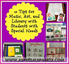 10 Tips for Music, Art and Library (Specials) with Students with Special Needs