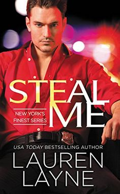 Steal Me (NYPD's Finest) by Lauren Layne http://www.amazon.com/dp/B00U6DNY7W/ref=cm_sw_r_pi_dp_Os5uwb1GXD2ZW