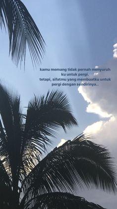Quotes Rindu, Tumblr Quotes, Text Quotes, Mood Quotes, Weather Quotes, Cinta Quotes, Wattpad Quotes, Quotes Galau, Postive Quotes