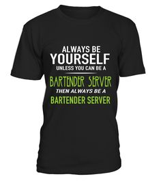 BARTENDER SERVER Bartender#tshirt#tee#gift#holiday#art#design#designer#tshirtformen#tshirtforwomen#besttshirt#funnytshirt#age#name#october#november#december#happy#grandparent#blackFriday#family#thanksgiving#birthday#image#photo#ideas#sweetshirt#bestfriend#nurse#winter#america#american#lovely#unisex#sexy#veteran#cooldesign#mug#mugs#awesome#holiday#season#cuteshirt