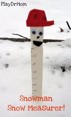 A great activity to do with kids.  Make your own snowman snow measurer, learn about measurement, make scientific observations about snow, and have FUN!