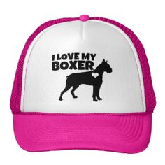 I love my Boxer Dog - Many colors Trucker Hat