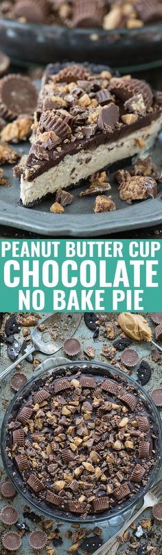 The BEST no bake peanut butter cup chocolate pie! Oreo crust, creamy peanut butt… The BEST no bake peanut butter cup chocolate pie! Oreo crust, creamy peanut butter filling, chocolate ganache all LOADED with peanut butter cups! Chocolate Peanut Butter, Chocolate Desserts, Chocolate Ganache, Baking Chocolate, Cocoa Chocolate, Chocolate Caramels, Chocolate Muffins, Dessert Simple, Peanut Butter Recipes